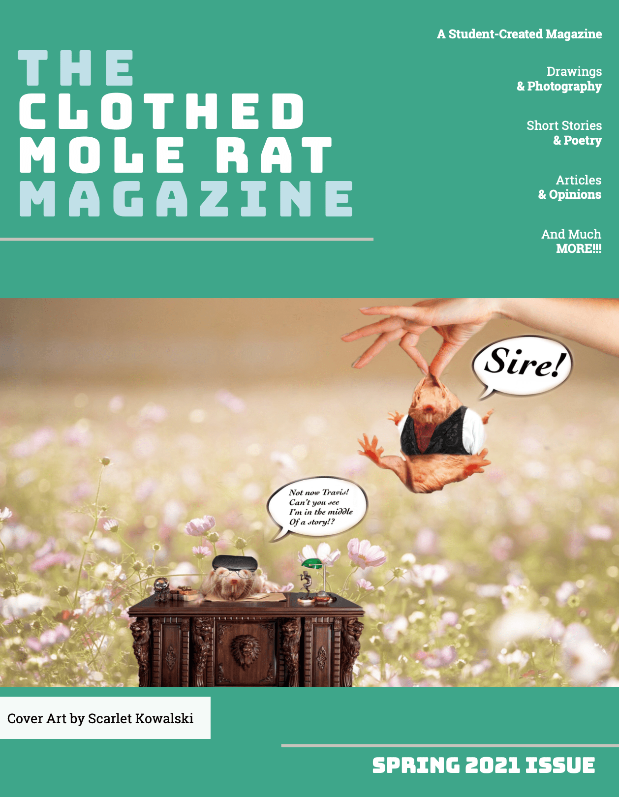The Clothed Mole Rat Magazine - Spring 2021 Issue