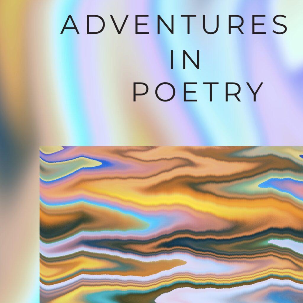 Adventures in Poetry Class Series